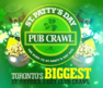 Join us for Toronto's Biggest Annual St. Patty's Day Pub Crawl. Get access to St. Party's Day, Grace O'Malley's, Orchid + Tequila Jacks!